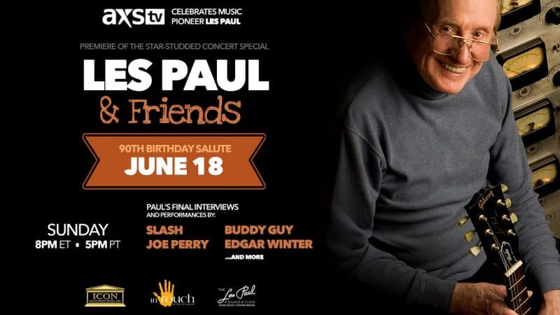 A Tribute to Les Paul Comes to AXS TV