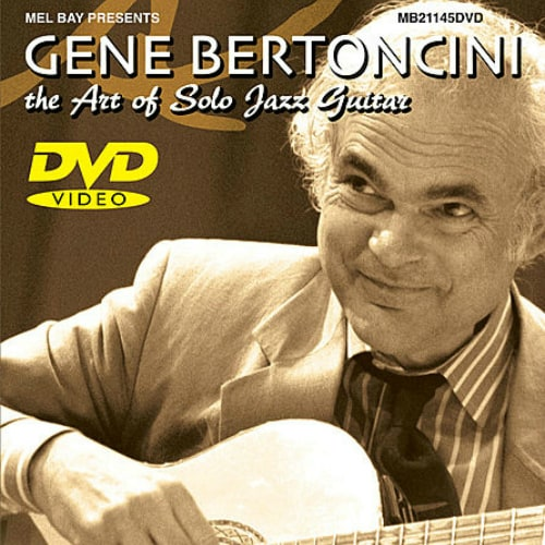 Gene Bertoncini – The Art of Solo Jazz Guitar (DVD)