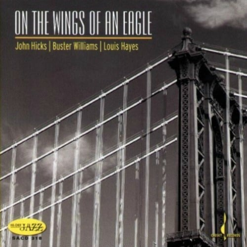 John Hicks – On the Wings of an Eagle