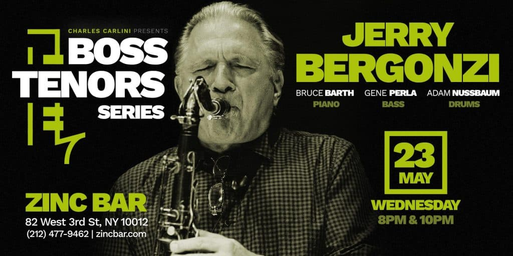 Boss Tenors Series: Jerry Bergonzi Quartet
