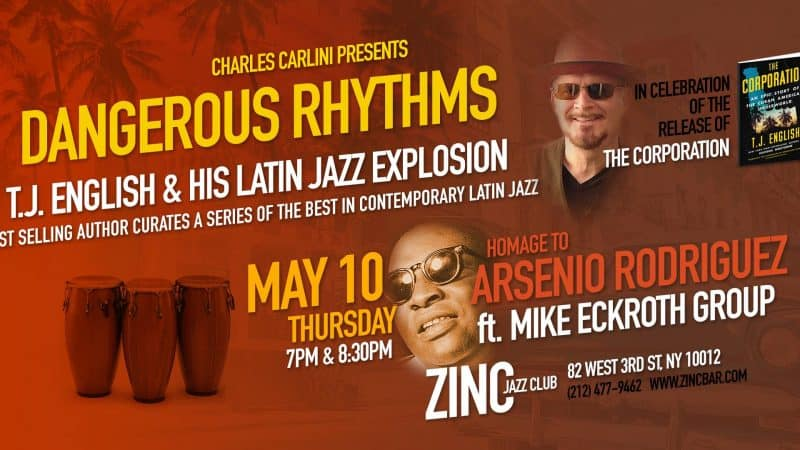 Bestselling Author T.J. English To Host New York Latin Jazz Series