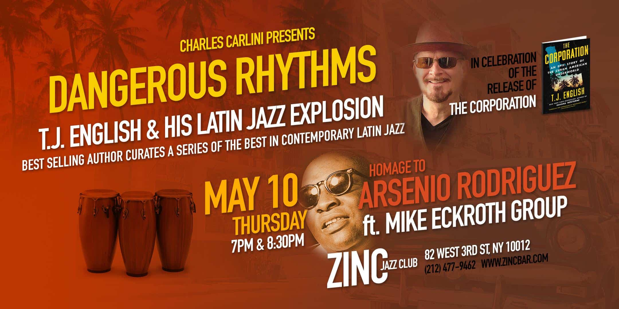 Dangerous Rhythms: T.J. English and his Latin Jazz Explosion