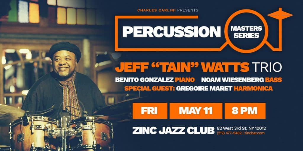 percussion-masters-series-20180511-jeff-watts-zinc-ny-eflyer (1)