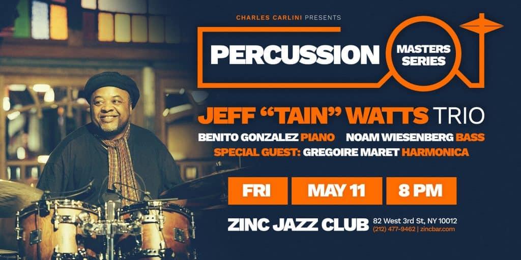 percussion-masters-series-20180511-jeff-watts-zinc-ny-eflyer (1)