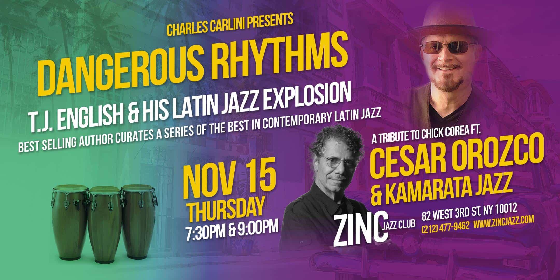 Dangerous Rhythms: A Tribute to Chick Corea ft. Cesar Orozco & Kamarata Jazz