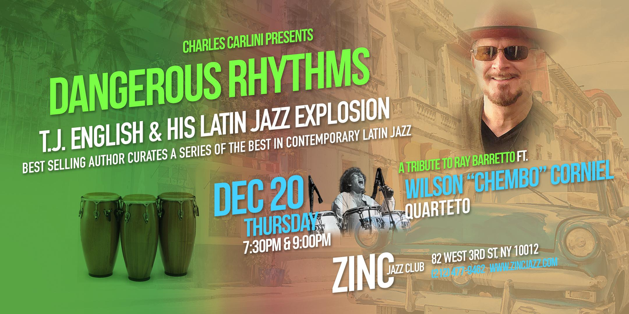 """Dangerous Rhythms: A Tribute to Ray Barretto ft. Wilson """"Chembo"""" Corniel"""