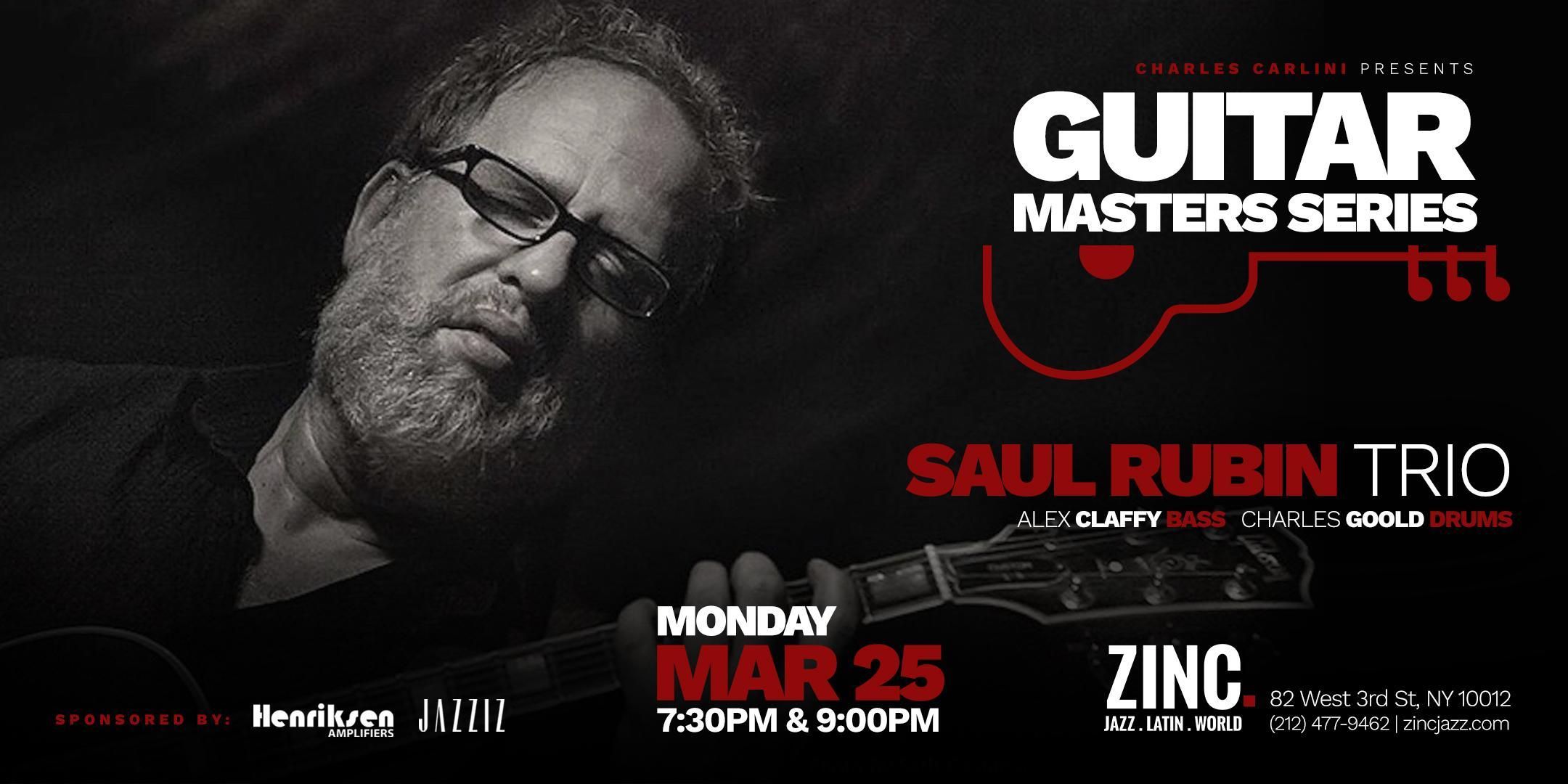 Guitar Masters Series: Saul Rubin Trio