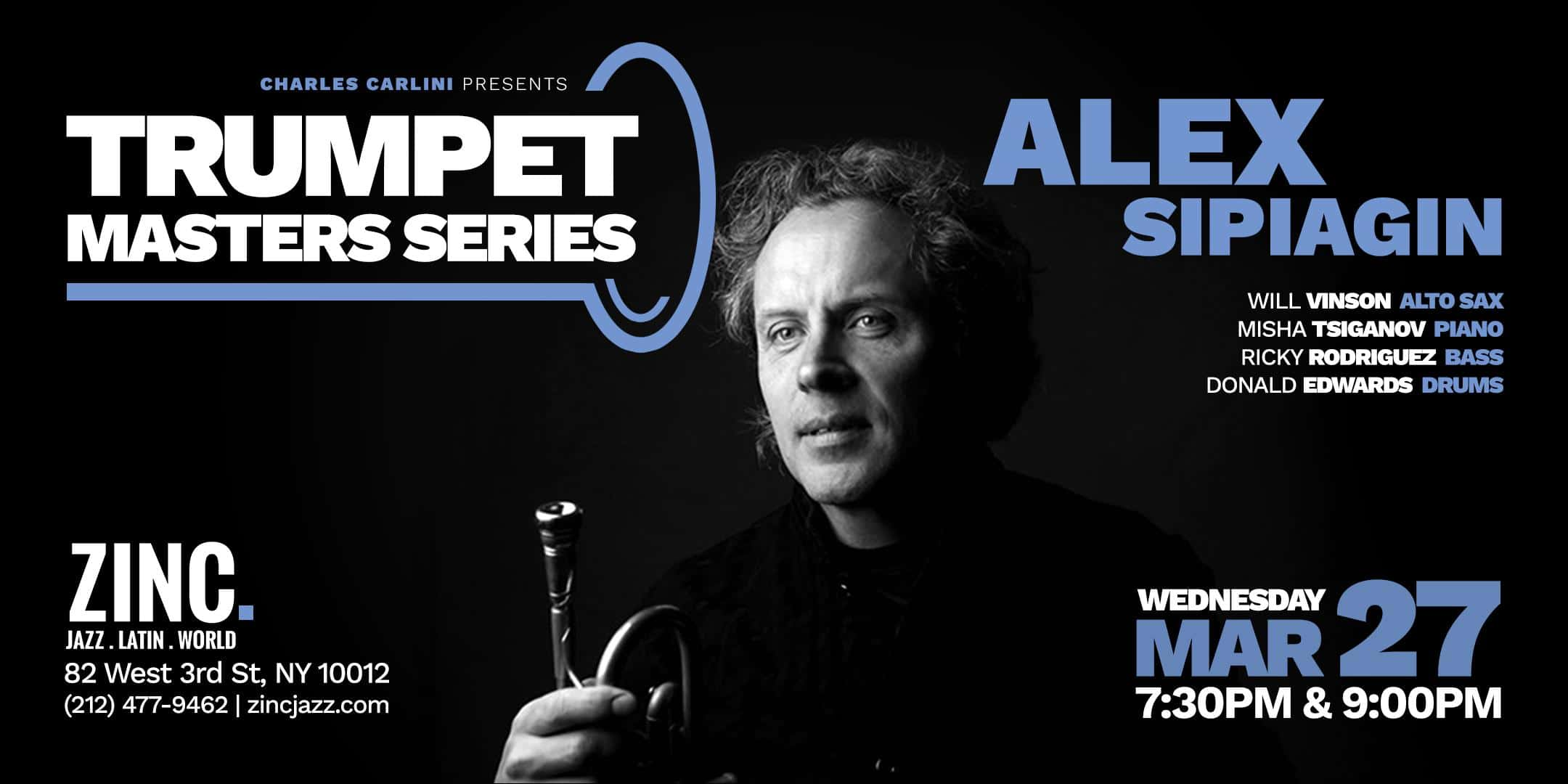 Trumpet Masters Series: Alex Sipiagin