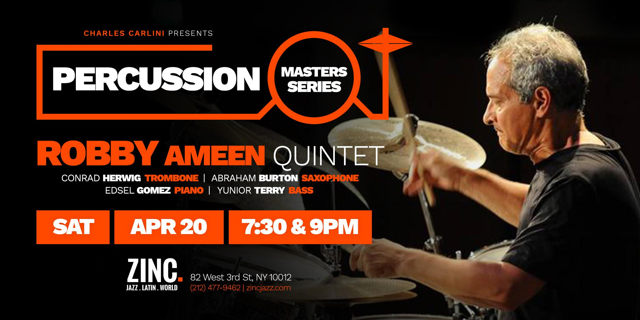 Percussion Masters Series: Robby Ameen Quintet