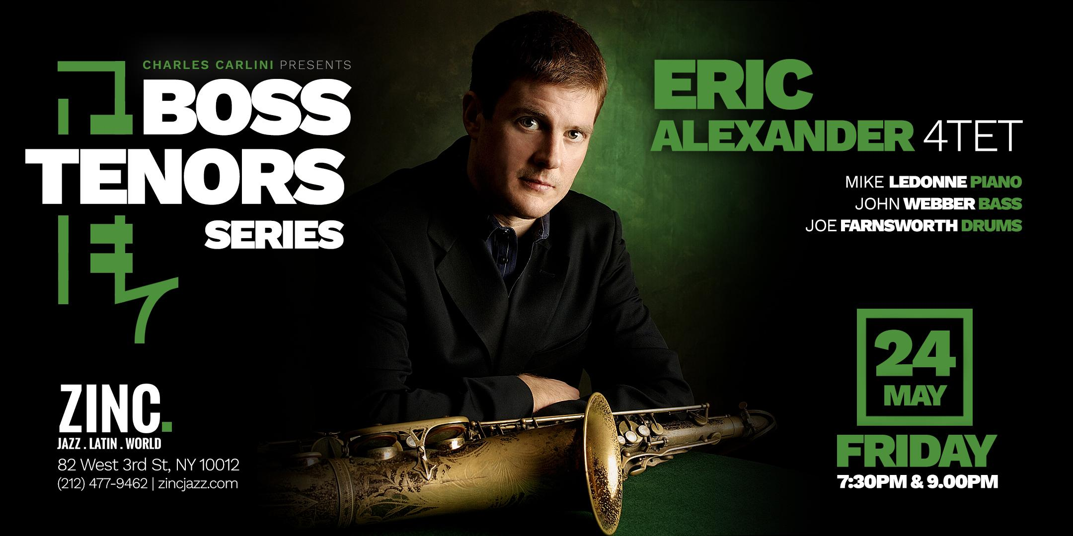 Boss Tenors Series: Eric Alexander Quartet
