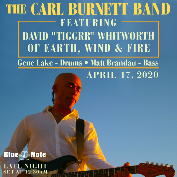 "The Carl Burnett Band ft. David ""Tiggrr"" Whitworth from Earth, Wind & Fire"