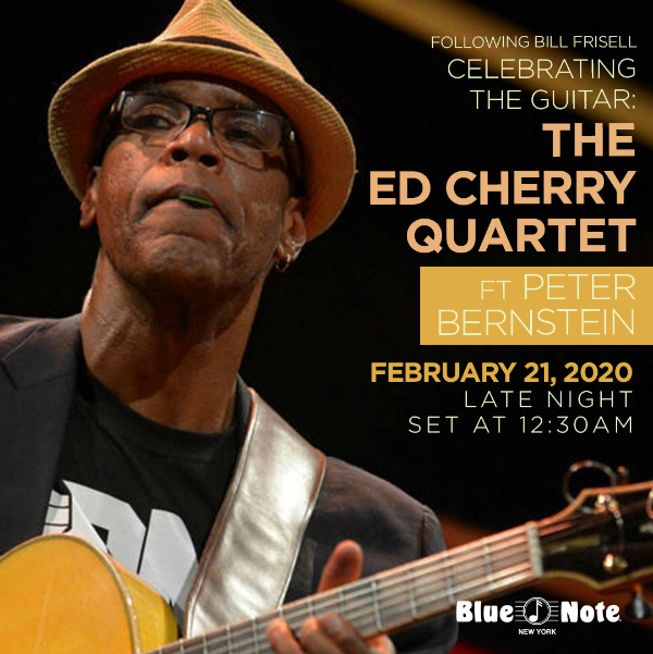 Celebrating The Guitar: Ed Cherry ​Quartet ft. Peter Bernstein