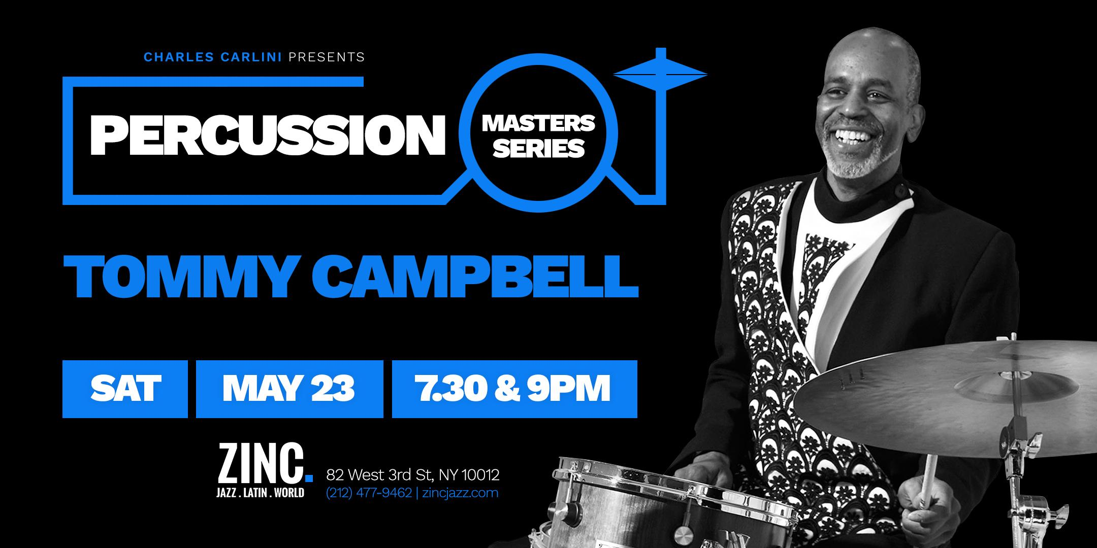 Percussion Masters Series: Tommy Campbell