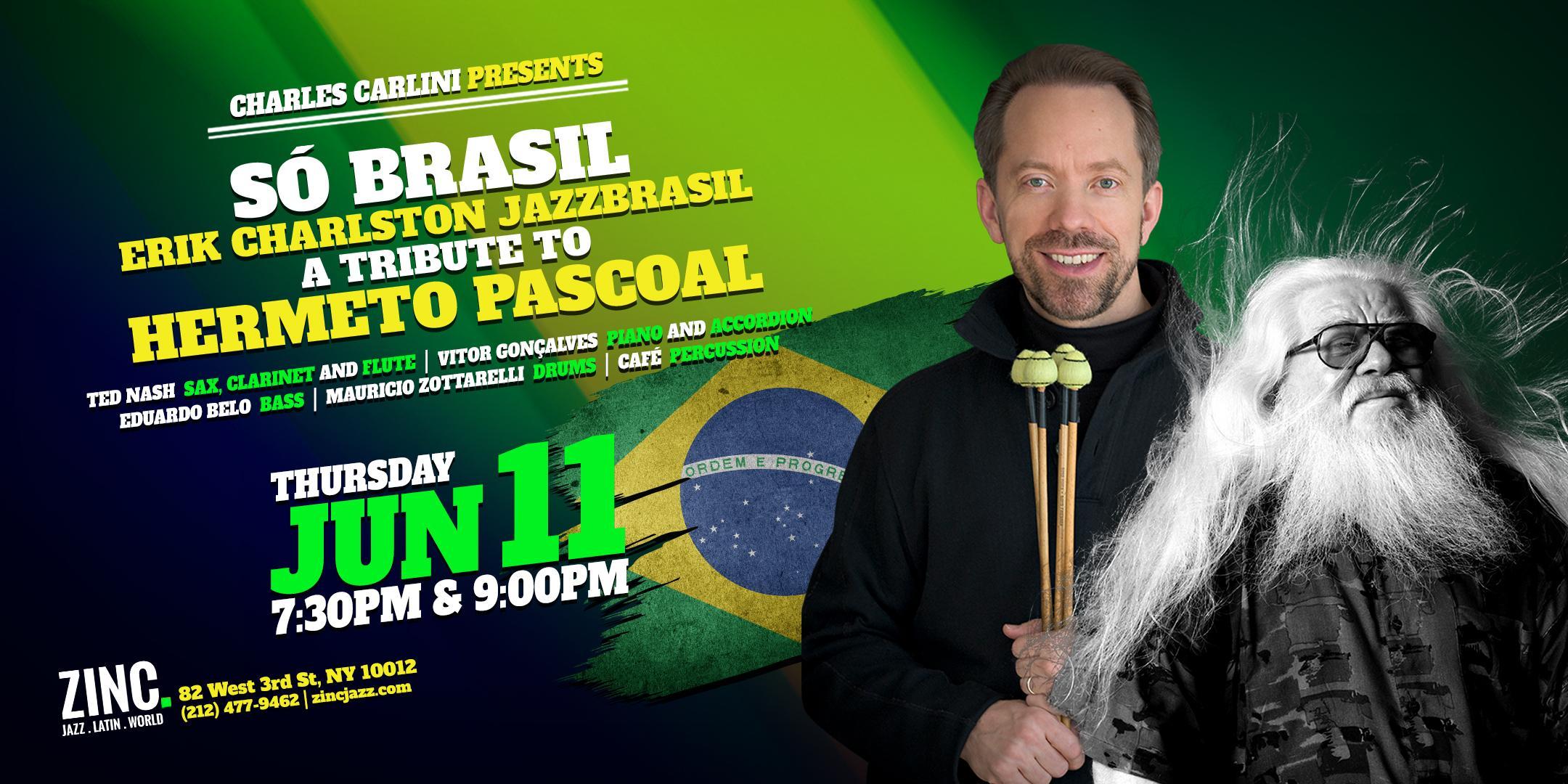 Só Brasil: Erik Charlston JazzBrasil