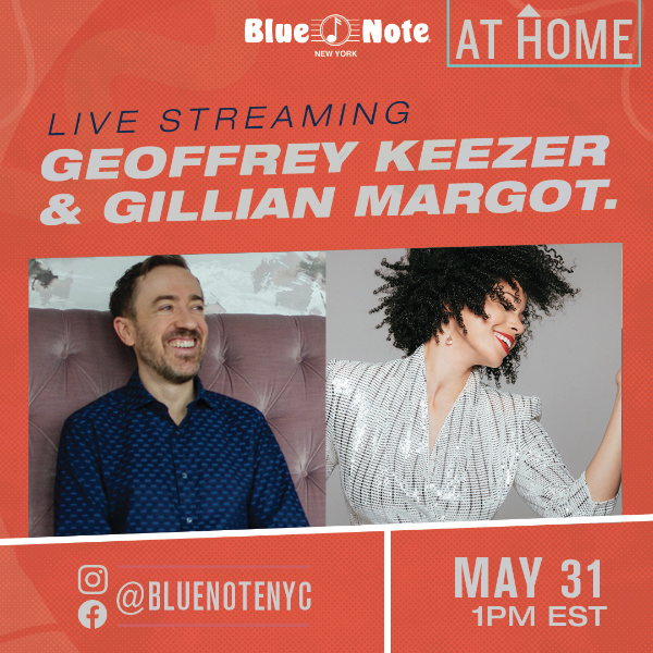 Blue Note Live at Home Livestream with Geoffrey Keezer & Gillian Margot