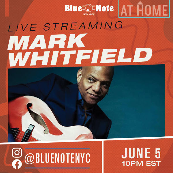 Blue Note Live at Home Livestream with Mark Whitfield